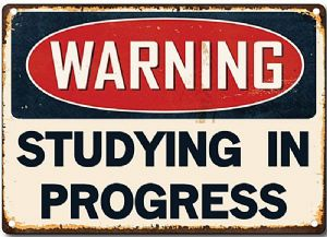 Warning Studying In Progress metal sign   200mm x 140mm  (2f)